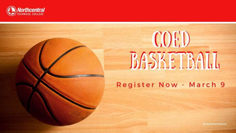 Coed Basketball. Register Now - March 9